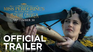 Download Miss Peregrine's Home for Peculiar Children | Official Trailer [HD] | 20th Century FOX Video