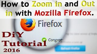 Download How to Zoom in and Zoom Out with Mozilla Firefox. Live Tutorial Video