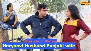 Download Haryanvi Husband Punjabi Wife | Episode 5 - Dieting | Lalit Shokeen Films | Video
