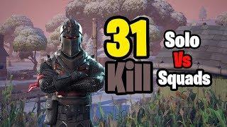 Download 31 Kill Solo vs Squads (Fortnite Season 7) Video