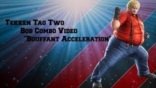 Download Tekken Tag Tournament 2 Bob Combo Video - ″Bouffant Acceleration″ Video