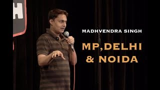 Download MP, Delhi and Noida | Stand-up Comedy by Madhvendra Singh Video