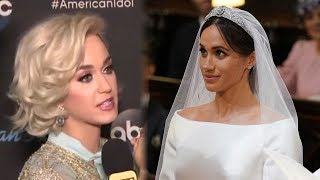 Download Katy Perry SLAMS Meghan Markle's Wedding Dress Video