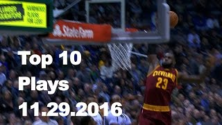 Download Top 10 NBA Plays: 11.29.16 Video