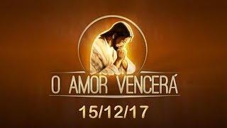 Download O Amor vencerá - 15/12/17 - Antonieta Sales Video