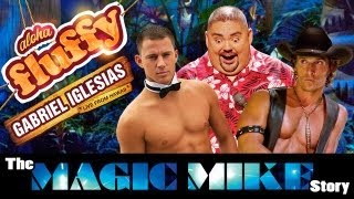 Download ″The Magic Mike Story″ - Gabriel Iglesias (from: Aloha Fluffy) Video