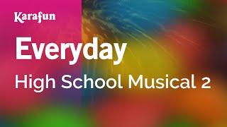 Download Karaoke Everyday - High School Musical 2 * Video