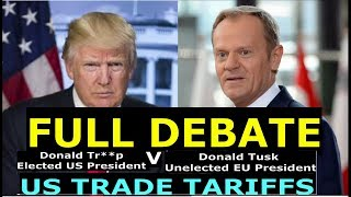 Download US TRADE TARIFFS – EU RESPONSE - FULL DEBATE - 14.03.2018 – #NotOnMSM Video