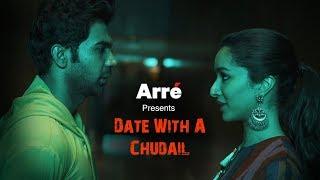 Download Date With A Chudail ft. Shraddha Kapoor & Rajkummar Rao | Stree Video