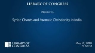 Download Syriac Chants & Aramaic Christianity in India Video