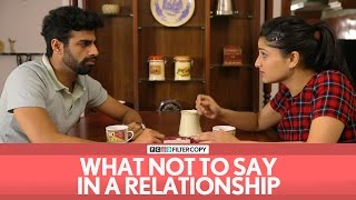 Download FilterCopy | What Not To Say In A Relationship Video