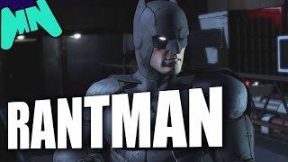 Download Batman: The Telltale RANT Video