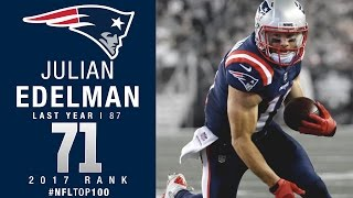 Download #71: Julian Edelman (WR, Patriots) | Top 100 Players of 2017 | NFL Video