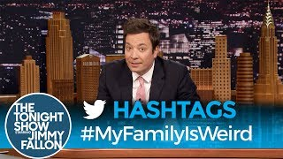Download Hashtags: #MyFamilyIsWeird Video