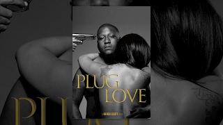 Download Plug Love Video