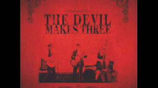 Download Devil Makes Three - Plank w/lyrics Video