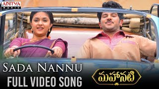 Download Sada Nannu Full Video Song | Mahanati Video Songs | Keerthy Suresh | Dulquer Video