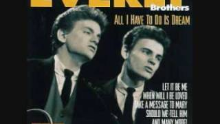 Download All I Have To Do Is Dream - Everly Brothers Video