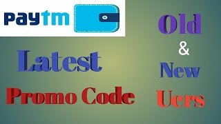 Download Paytm Latest Promo Code Of May 2017 -Old And New Users Video