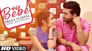 Download Bebe Preet Harpal (Video Song) Latest Punjabi Songs 2017 | Case Video