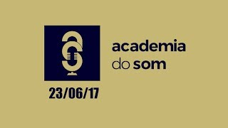 Download Academia do som - 23/06/17 Video