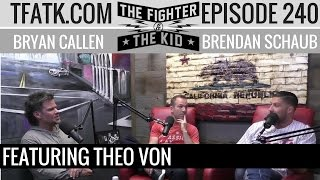 Download The Fighter and The Kid - Episode 240: Theo Von Video
