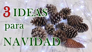 Download 3 ideas con piña de pino para decorar en Navidad 🎄 Manualidades con piñas Video