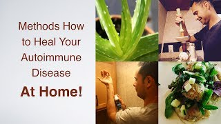 Download Methods of Healing Your Autoimmune Disease At Home Video