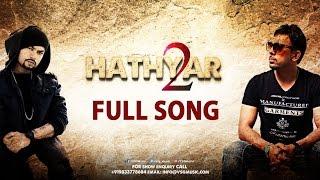 Download Hathyar 2 Full Song | Gitta Bains | Bohemia | Deep Jandu | VSG Music Video
