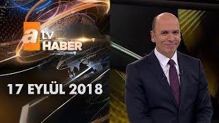 Download Atv Ana Haber   17 Eylül 2018 Video