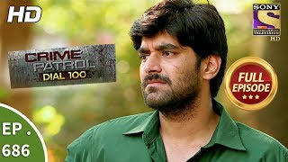 Download Crime Patrol Dial 100 - Ep 686 - Full Episode - 8th January, 2018 Video