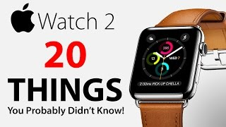 Download Apple Watch 2 - 20 Things You Didn't Know! Video