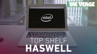 Download Top Shelf: Haswell and the 2013 MacBook Air Video