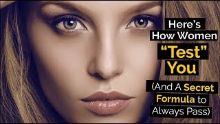 """Download Here's How Women """"Test"""" You (And A Secret Formula to Always Pass) Video"""