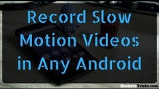 Download How to make a slow-motion video on any iOS or android Video