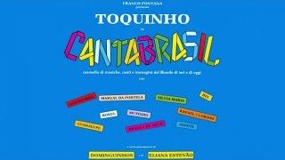 Download Toquinho - Cantabrasil (ft. Eliana Estevão y Dominguinhos) | Latin Bossa Music | Carnival Music Video