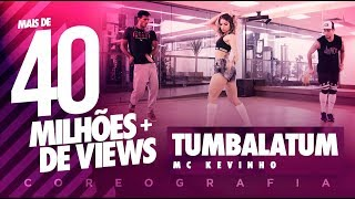 Download Tumbalatum - MC Kevinho - Coreografia | FitDance - 4k Video