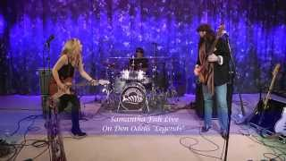 Download Samantha Fish - Go To Hell - Don Odells Legends Video