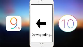 Download How To Downgrade iOS 10.x To 9.3.5 Video