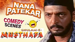 Download Nana Patekar Comedy Scenes - Ghulam-E-Mustafa - Weekend Comedy Special - Indian Comedy Video