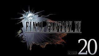 Download Cry Streams: Final Fantasy XV [Session 20] Video
