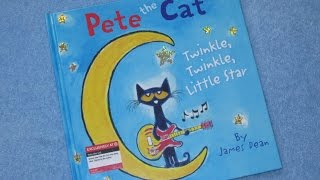 Download Pete the Cat ~ Twinkle, Twinkle Little Star Children's Read Aloud Story Book For Kids By James Dean Video