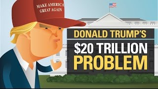Download Donald Trump's $20 Trillion Problem Video