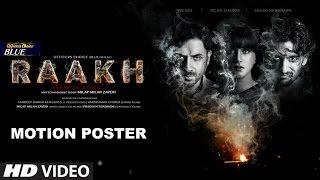 Download Raakh Motion Poster | Vir Das, Richa Chadha & Shaad Randhawa Video