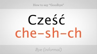 Download How to Say ″Goodbye″ in Polish | Polish Lessons Video