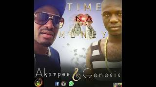 Download Akarpee + Genesis Time Na Money Video