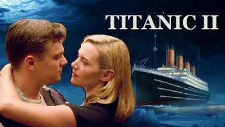 Download Titanic 2: Jack is Back Trailer (EXTENDED + REVISED) Video