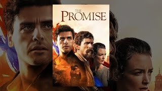 Download The Promise (2017) Video