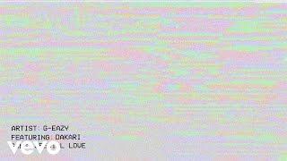 Download G-Eazy - Special Love (Audio) ft. Dakari Video