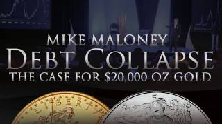 Download The Case for $20,000 oz Gold - Debt Collapse - Mike Maloney - Silver & Gold Video